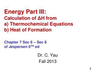 Dr. C. Yau Fall 2013