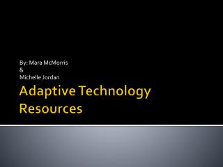 Adaptive Technology Resources