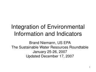 Integration of Environmental Information and Indicators