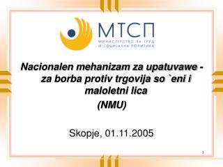 Nacionalen mehanizam za upatuvawe - za borba protiv trgovija so `eni i maloletni lica  (NMU)