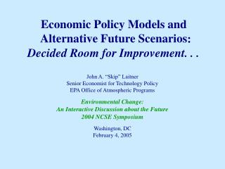 Economic Policy Models and Alternative Future Scenarios