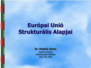 Európai Unió Strukturális Alapjai