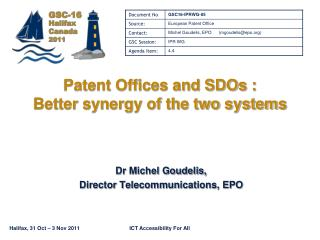 Patent Offices and SDOs :  Better synergy of the two systems
