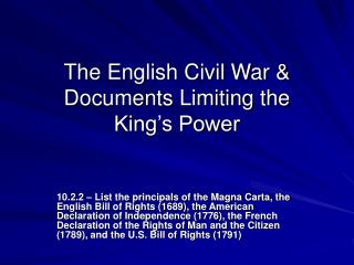 The English Civil War & Documents Limiting the  King's Power