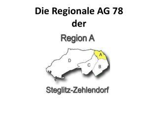 Die Regionale AG 78 der