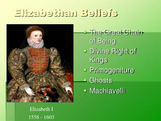 Elizabethan Beliefs