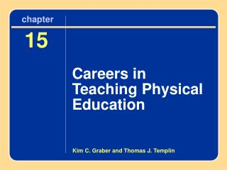 Chapter 15 Careers in Teaching Physical Education