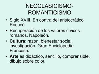 NEOCLASICISMO-ROMANTICISMO