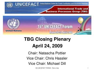 International Trade and  Business Processes Group (TBG )