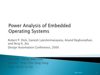 Power Analysis of Embedded Operating Systems