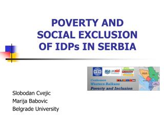 POVERTY AND  SOCIAL EXCLUSION  OF  IDPs  IN SERBIA