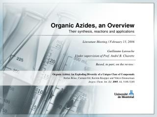 Organic Azides, an Overview Their synthesis, reactions and applications