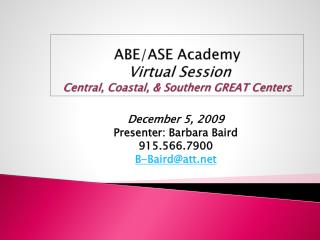 ABE/ASE Academy Virtual Session Central, Coastal, & Southern  GREAT  Centers