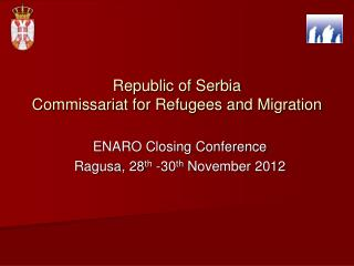 Republic of Serbia  Commissariat for Refugees and Migration