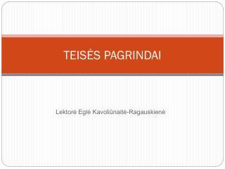 TEISĖS PAGRIND AI