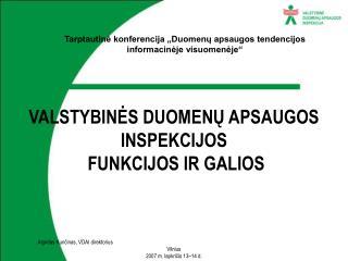 VALSTYBINĖS DUOMENŲ APSAUGOS INSPEKCIJOS  FUNKCIJOS IR GALIOS