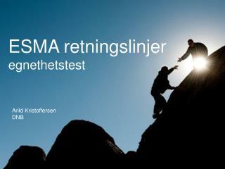 ESMA retningslinjer egnethetstest