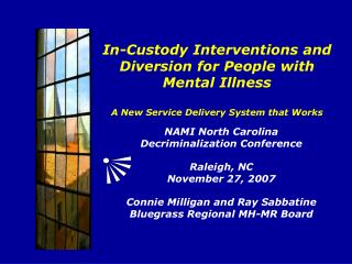 NAMI North Carolina Decriminalization Conference Raleigh, NC November 27, 2007