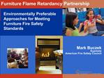 Environmentally Preferable Approaches for Meeting Furniture Fire Safety Standards