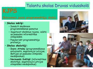 Talantu skolas Druvas vidusskolā
