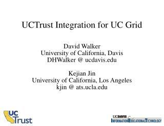 UCTrust Integration for UC Grid