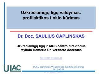 Užkrečiamųjų ligų valdymas:  profilaktikos tinklo kūrimas