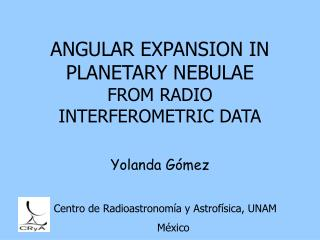 ANGULAR EXPANSION IN PLANETARY NEBULAE  FROM RADIO INTERFEROMETRIC DATA