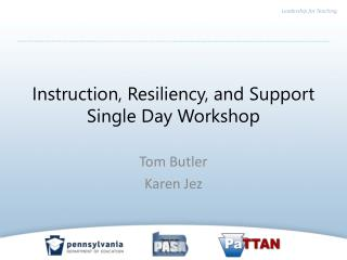Instruction, Resiliency, and Support Single Day Workshop