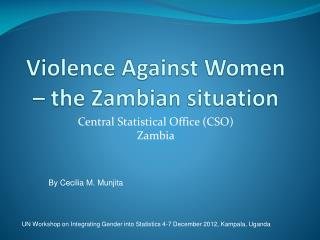 Violence Against Women – the Zambian situation
