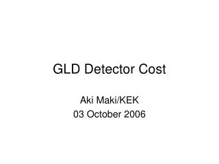 GLD Detector Cost
