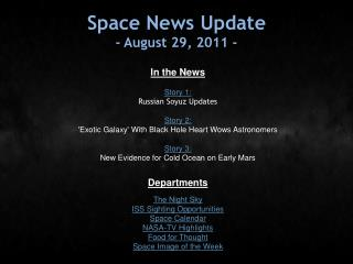 Space News Update - August 29, 2011 -