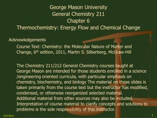 George Mason University General Chemistry 211 Chapter 6