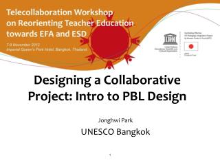 Designing a Collaborative Project: Intro to PBL Design