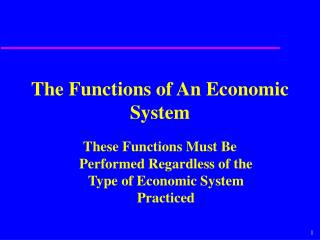 The Functions of An Economic System