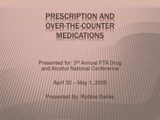 Prescription and Over-the-Counter Medications