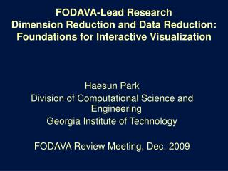 Haesun Park Division of Computational Science and Engineering Georgia Institute of Technology