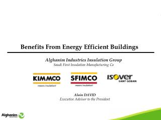 Alghanim Industries Insulation Group Saudi First Insulation Manufacturing Co