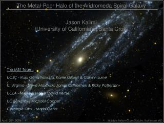 The Metal-Poor Halo of the Andromeda Spiral Galaxy