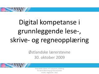 Digital kompetanse i grunnleggende lese-, skrive- og regneopplæring