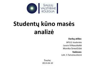 Studentų kūno masės analizė