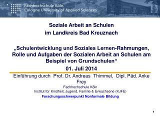 Fachhochschule Köln Institut für Kindheit, Jugend, Familie & Erwachsene (KJFE)