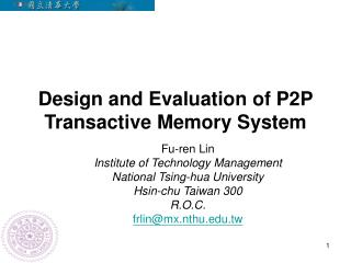 Design and Evaluation of P2P Transactive Memory System