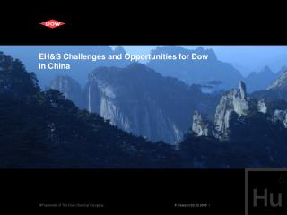 EH&S Challenges and Opportunities for Dow  in China