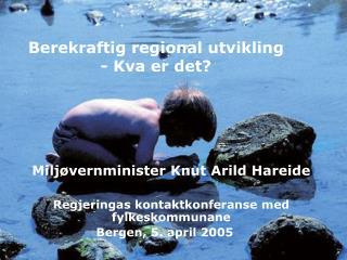 Berekraftig regional utvikling - Kva er det?