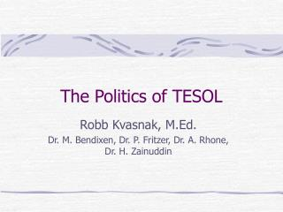 The Politics of TESOL