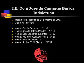E.E. Dom José de Camargo Barros                     Indaiatuba