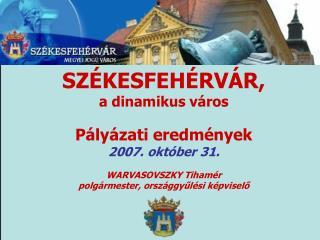 I. Elnyert �s sikeresen v�grehajtott p�ly�zatok 2004-2006