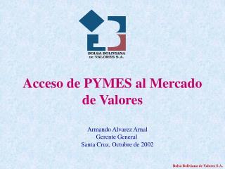 Acceso de PYMES al Mercado de Valores