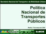 Secretaria Nacional de Transporte e da Mobilidade Urbana