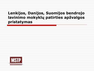 Lenkijos, Danijos, Suomijos bendrojo lavinimo mokyklų patirties apžvalgos pristatymas
